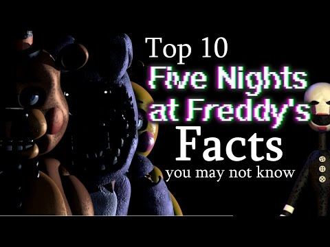 Top 10 'Five Nights at Freddy's' Facts You May Not Know
