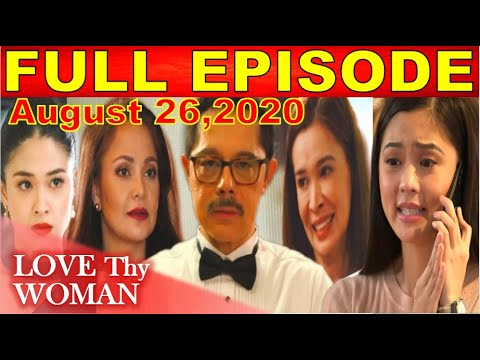 love-thy-woman-august-26-full-episode
