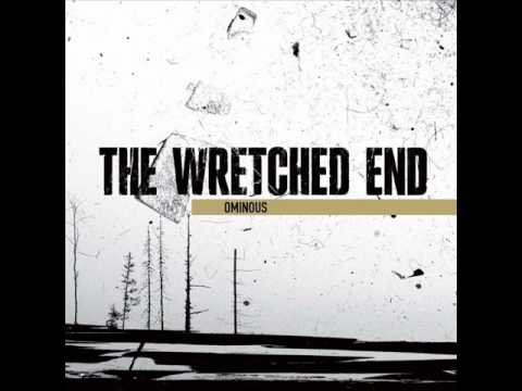 The Wretched End - Of Men And Wolves