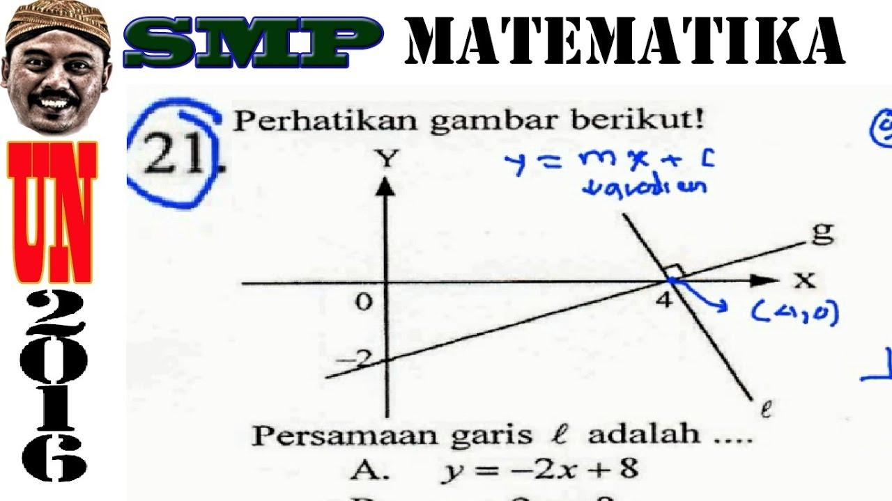 Un Smp 2016 Matematika Persamaan Garis Tegak Lurus No