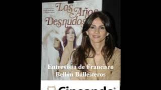 Goya Toledo - Los Años Desnudos. Clasificada S - Entrevista