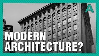 When Did Modern Architecture Actually Begin? | ARTiculations