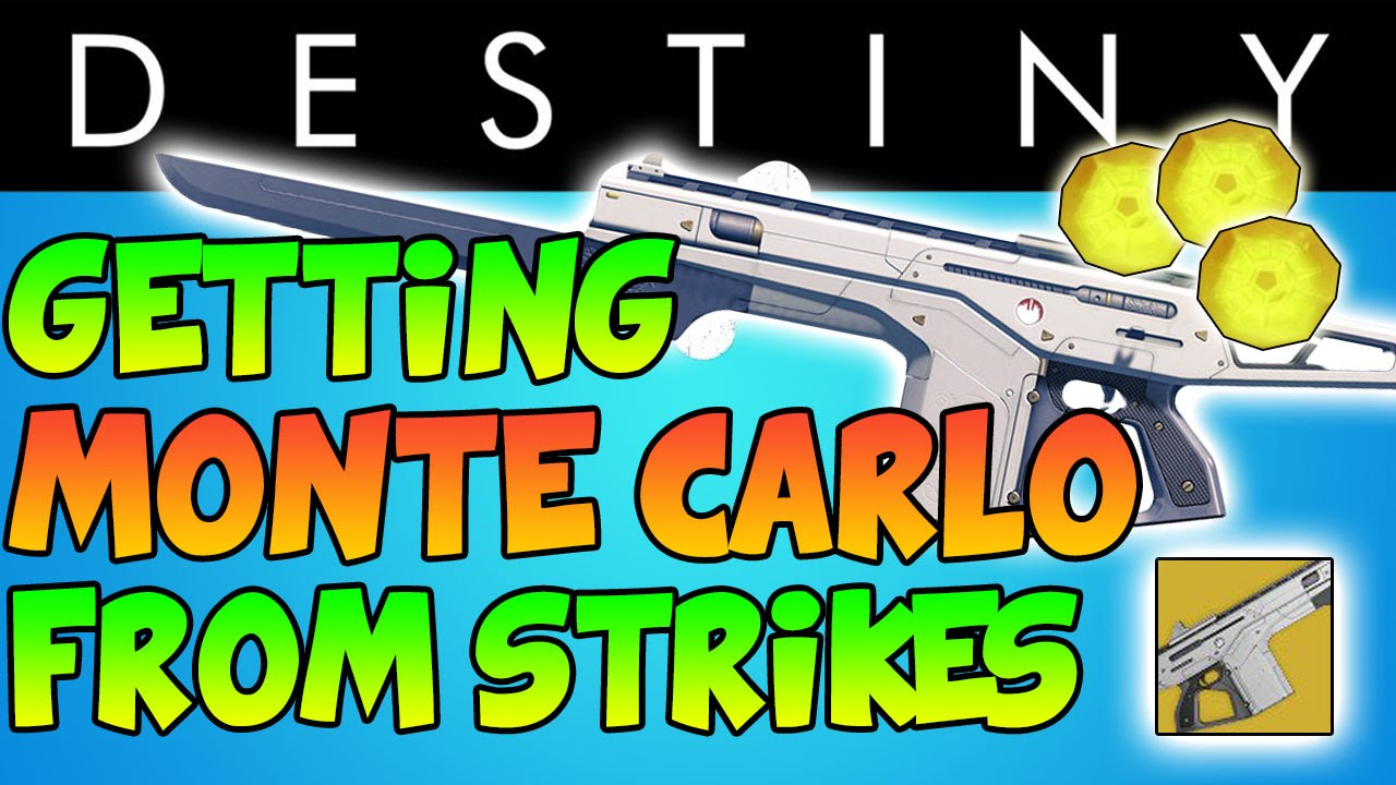 Destiny monte carlo awarded from strike playlist how to get the