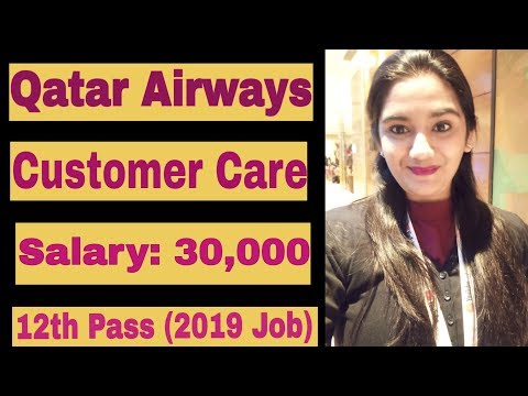 Qatar Airways 2019 Job Vacancy Hiring Custmer Service Agents In Ground Staff Youtube