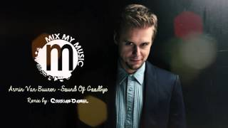 Armin Van Buuren - The sound of goodbye [Cristian-Daniel REMIX]