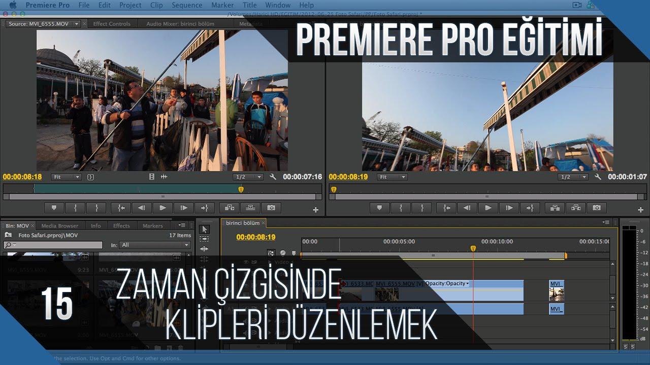 Premiere Pro Eğitimi 15 - Zaman çizgisinde klipleri düzenlemek