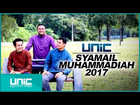 UNIC - Syamail Muhammadiah 2017 (Official Lyric Video) ᴴᴰ
