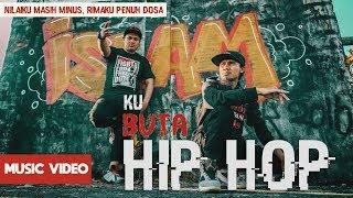 ITJ - Ku Buta HIP HOP ( Music Video ) NiLai ku mas