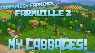 Farmville 2! My Cabbages! - Episode #76