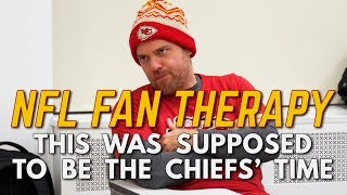 NFL FAN THERAPY: This Was Supposed To Be The Chiefs' Time