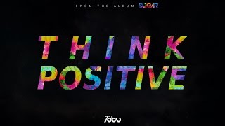 Tobu - Think Positive (ft. Alexa Lusader)