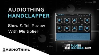 AudioThing Hand Clapper Plugin - Show Tell With Multiplier