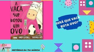 A Vaca Que Botou Um Ovo Sequencia Didatica Da Historia Na Descricao Youtube