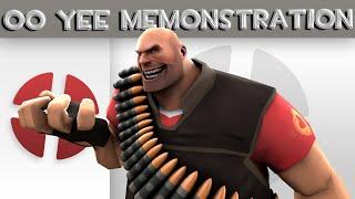TF2 Mod - OO YEE Demonstration [Download]