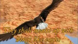 Eagle Flight Isaiah 40:29-31 (original  Music By Jerry Brandt)