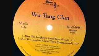 Wu-Tang Clan -- After The Laughter Comes Tears instrumental