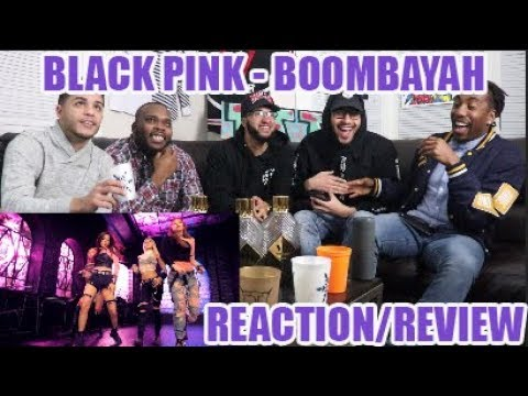 BLACKPINK - '붐바야'(BOOMBAYAH) M/V REACTION/REVIEW