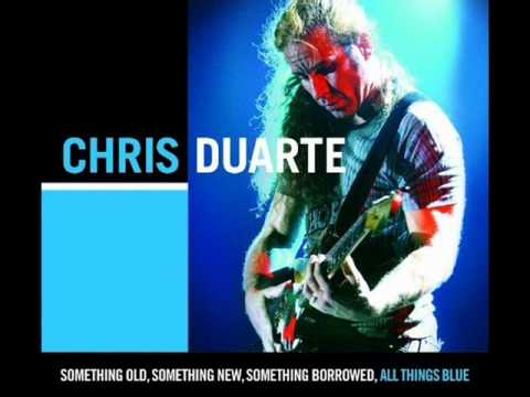 Chris Duarte - Something Wicked