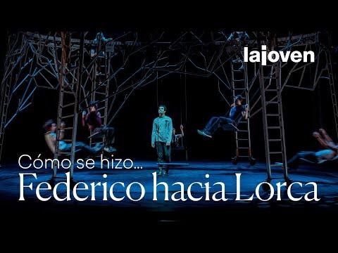 Cómo se hizo... #FedericoHaciaLorca | LaJoven