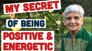 How to be positive, secrets of happiness/positivity/being energetic/enthusiastic person