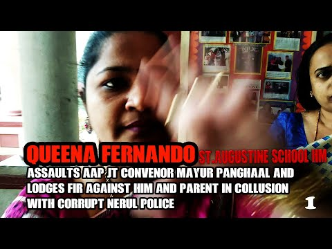 St.Augustine school nerul Queena (with previous criminal case of assault) assaults AAP jt convenor