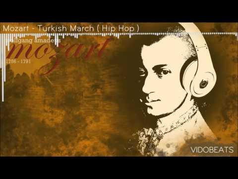 Mozart - Turkish March (Hip Hop) Best Version [2016] by. Vido