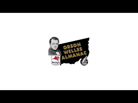 Orson Welles Radio Almanac 44-04-12 (12) Guest - Monty Woolley