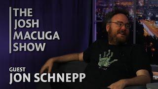 Jon Schnepp - The Josh Macuga Show - The Schneppisode!