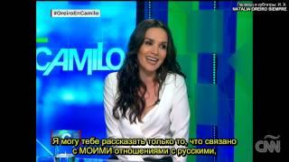 Наталия Орейро о России в интервью на канале CNN (русские субтитры)