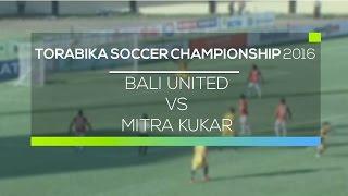 Video Gol Pertandingan Bali United  vs Mitra Kukar