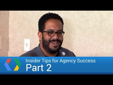 Insider Tips for Agency Success: Part 2