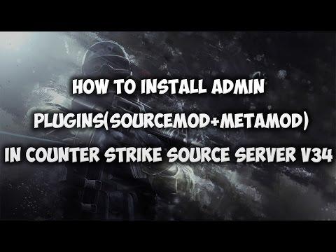 Counter Strike Source Server V34 - Install Admin Plugins ( Sourcemod + MetaMod )  #02