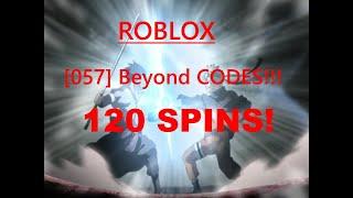 ROBLOX [057] BEYOND -145 SPINS (Codici in descrizione e video)