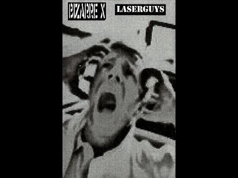 LASERGUYS - Bizarre X split tape