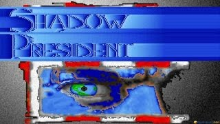 Shadow President gameplay (PC Game, 1993)