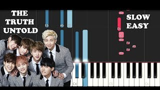 Bts - The Truth Untold (SLOW EASY PIANO TUTORIAL)