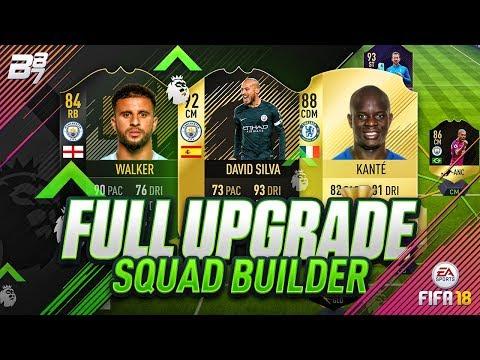 FULL UPGRADE PREMIER LEAGUE SQUAD BUILDER! | FIFA 18