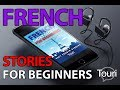 Gambar cover French Short Stories for Beginners - Learn French With Stories French Book for Beginners
