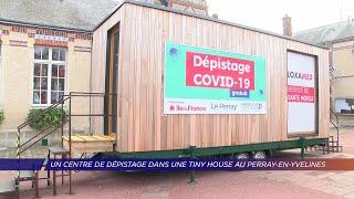 Yvelines | Un centre de dépistage dans une tiny house au Perray-en-Yvelines
