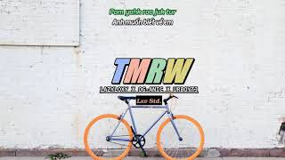 [Vietsub + Kara] TMRW (Prod. by NINO) - LAZYLOXY X OG-ANIC X URBOYTJ