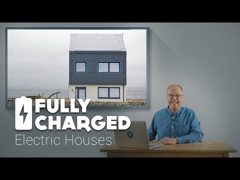 Electric Houses | Fully Charged