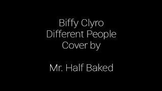 Biffy Clyro / Different People Acoustic (Cover)