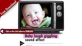 Baby Laugh smile Sound Effect Free Download
