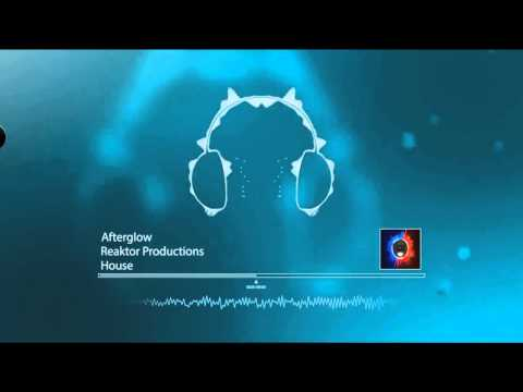 Afterglow By Reaktor Productions
