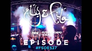 Aly & Fila Future Sound Of Egypt Fsoe 527 Second Half