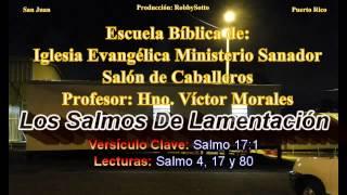 Los Salmos de Lamentación -  Estudio Bíblico digirido por el Hno. Juan Babilonia
