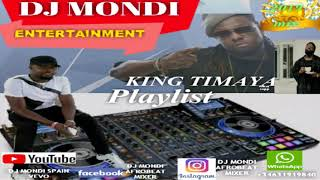 LATEST TIMAYA, 2019 PLAYLIST, REMIX BY( DJ MONDI ENTERTAINMENT SPAIN