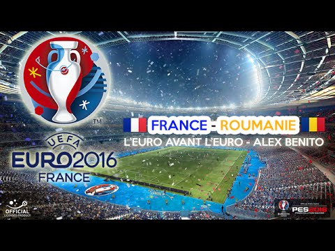 Euro 2016 | FRANCE-ROUMANIE | Groupes | PES2016 | PS4