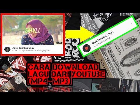 CARA DOWNLOAD LAGU DARI YOUTUBE~ mp3-mp4
