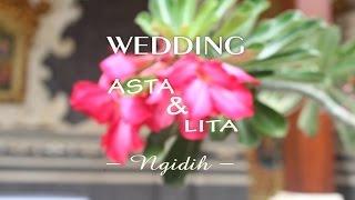 Wedding Asta & Lita - Ngidih - ( Eveline - I Do )